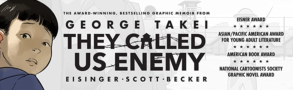 george takei they called us enemy graphic novel japanese american internment idw top shelf