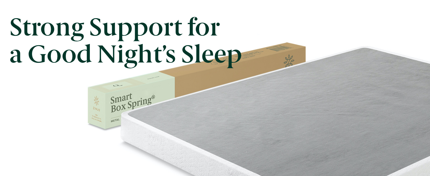 Stong Support fo a Good Night's Sleep