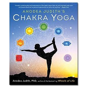 Anodea Judiths Chakra Yoga: Anodea Judith: 9780738744445 ...