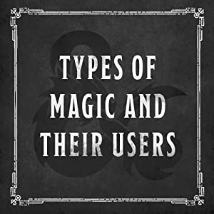 Wizards & Spells: A Young Adventurer's Guide