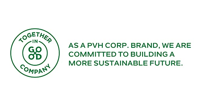 AS A PVH CORP BRAND, WE ARE COMITTED TO BUILDING A MORE SUSTAINABLE FUTURE