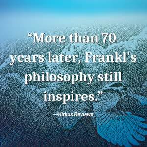 Man's Search for Meaning, Viktor Frankl, Hope, Solace, Suffering
