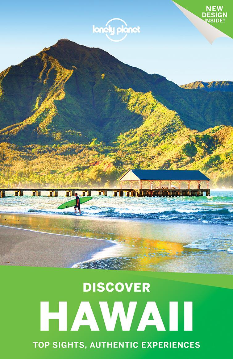 Lonely Planet Discover Hawaii (Travel Guide): Lonely Planet, Amy C Balfour, Greg Benchwick, Sara ...