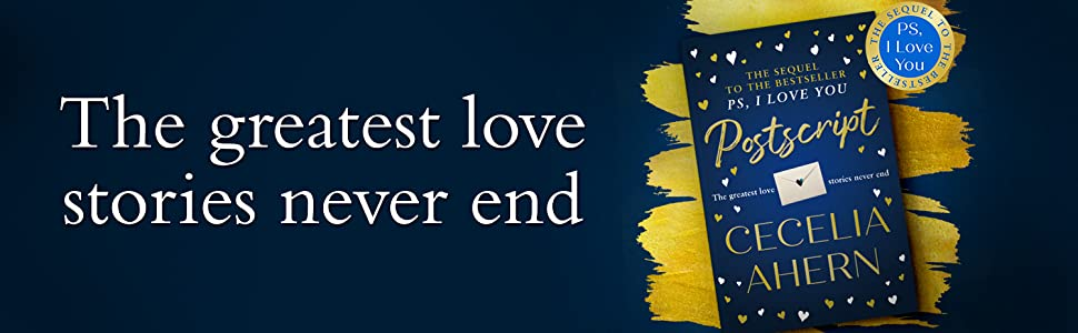 Postscript, Cecelia Ahern, romantic fiction, PS I Love You, best new fiction, new books 2020