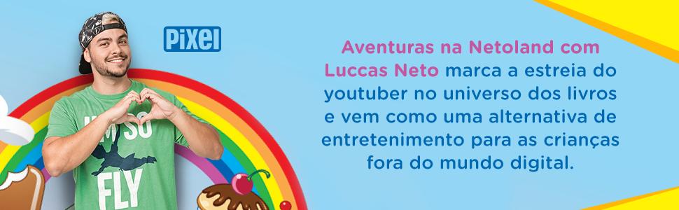 As Aventuras na Netoland com Luccas Neto. - 9788555461002