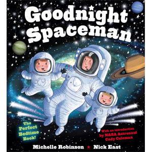 Goodnight spaceman, spaceman storybook, bedtime book, picture book,  spaceman story