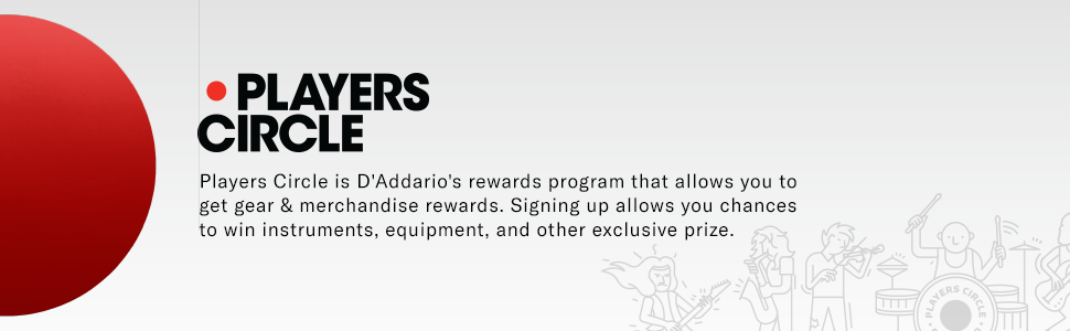 D'Addario Players Circle: Sign up and get rewarded
