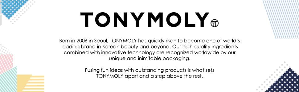 TONYMOLY, TONY MOLY