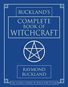 Buckland's Complete Book of Witchcraft, ray buckland, witchcraft