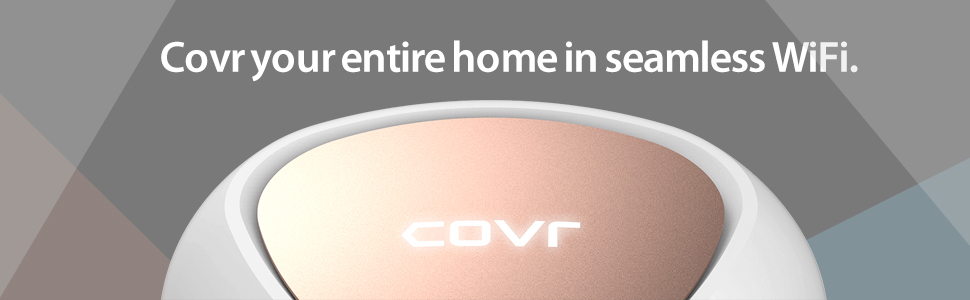Covr whole home in mesh wifi