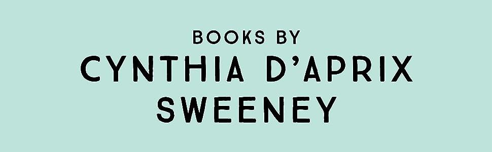 Books by Cynthia D'Aprix Sweeney