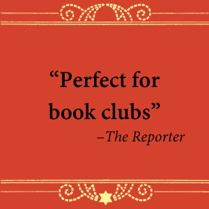 """Perfect for book clubs"" - The Reporter"