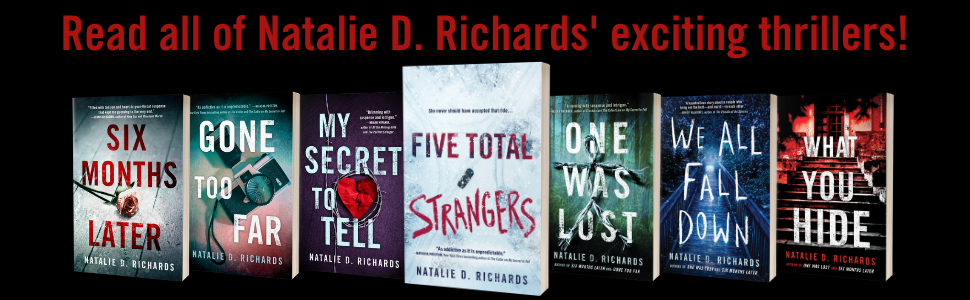 Read all of Natalie D. Richards' exciting thrillers!