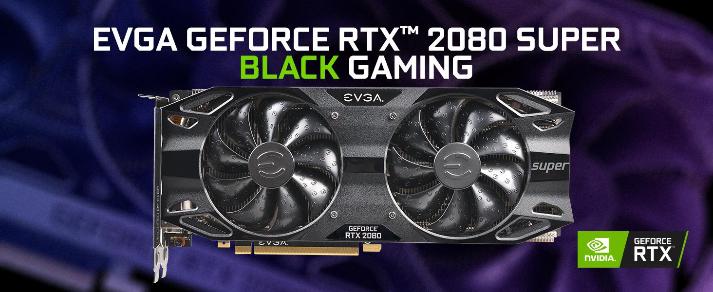 EVGA GeForce RTX 2080 Super Black Gaming, 08G-P4-3081-KR, 8GB GDDR6