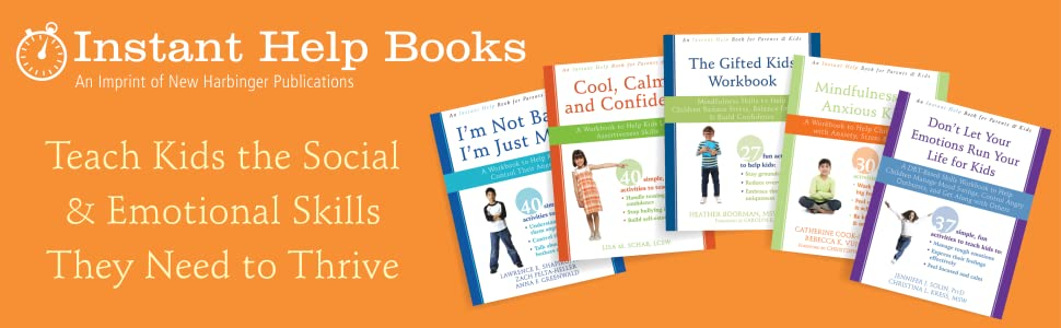 Instant Help Books: Teach Kids the Social & Emotional Skills They Need to Thrive!