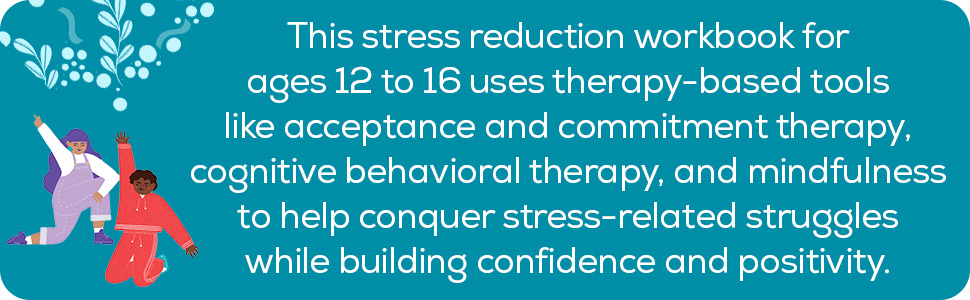 stress reduction workbook for teens, anxiety, cbt workbook, anxiety books, cbt for teens