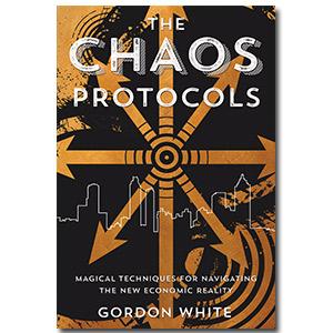 new economy, gordon white, chaos magic, money magic, prosperity magic, chaos protocols