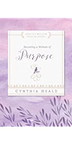 Becoming a Woman of Purpose by Cynthia Heald