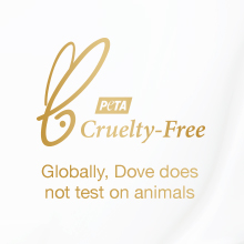 """Dove is accredited """"Cruelty-Free"""" by PETA and committed to permanently ending animal testing"""
