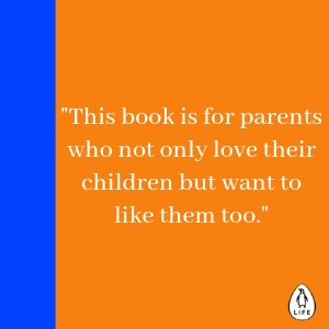 The Book You Wish Your Parents Had Read, Philippa Perry, parenting book, children, parents