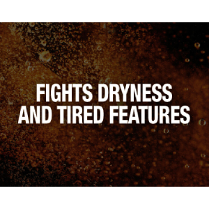 Fights dryness; fights tired features