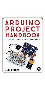 Arduino Project Handbook, Vol. I