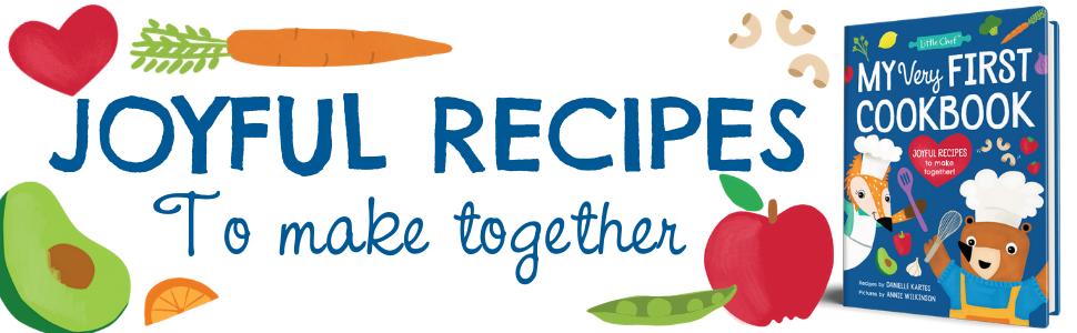 Joyful Recipes to Make Together