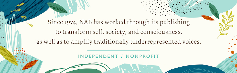 North Atlantic Books is an independent nonprofit publisher