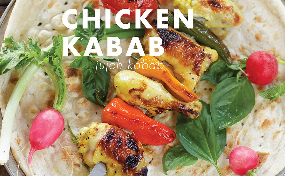 chicken kabab, kabob, persian cooking, joon, najmieh, jujeh