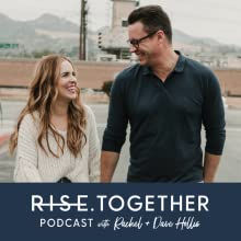 Rise Together, dave and Rachel hollis, enneagram and parenting