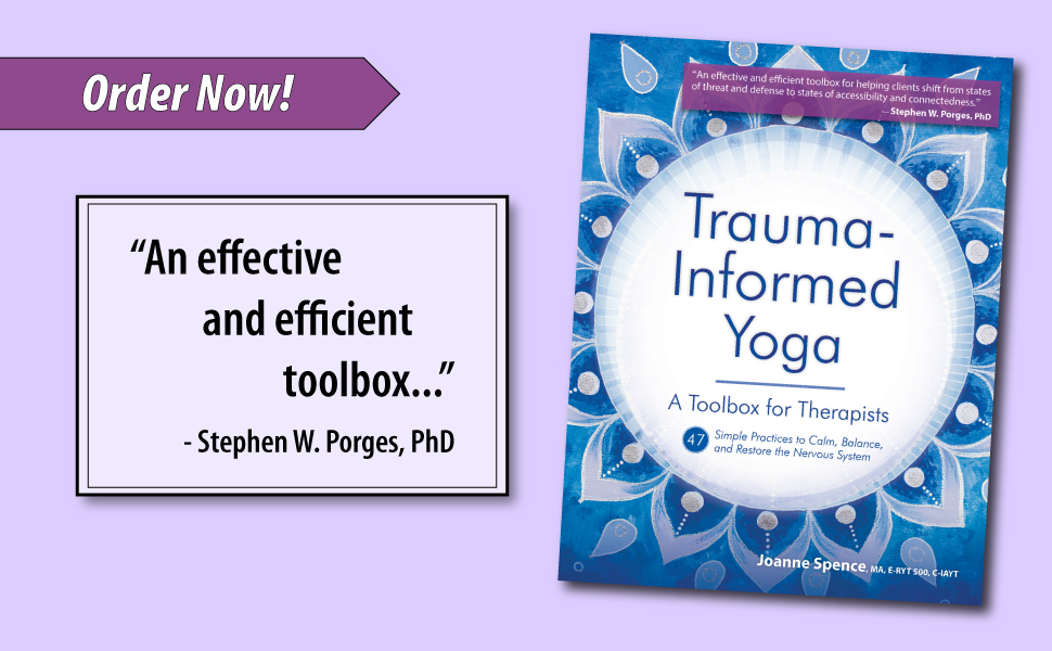 endorsement from stephen porges for trauma informed yoga by joanne spence