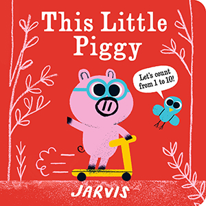 nursery rhymes; this little piggy; numbers; learning numbers; numbers books; board books; concepts