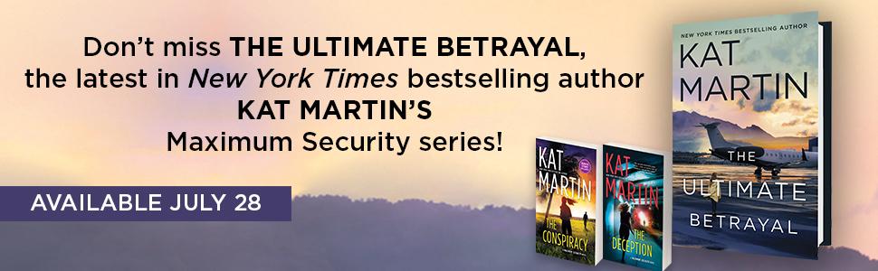kat martin ultimate betrayal maximum security romantic suspense romance contemporary spy action