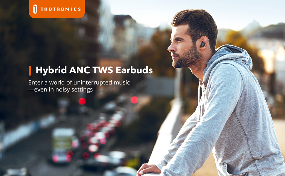 ANC True wireless earbuds