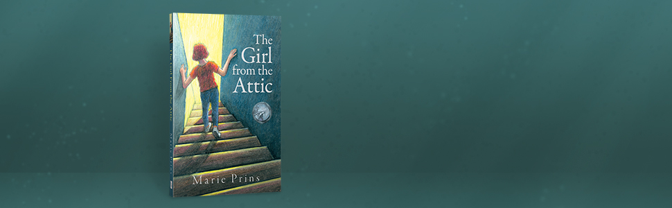 The Girl from the Attic, Historical Fiction, Time Travel, Children's Books, Family