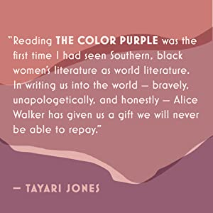 Tayari Jones, The Color Purple, Alice Walker, classic books, classic literature