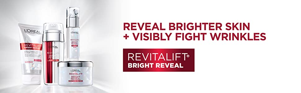 revitalift bright reveal, loreal skin care, best skin care, glycolic acid, anti wrinkle, anti aging