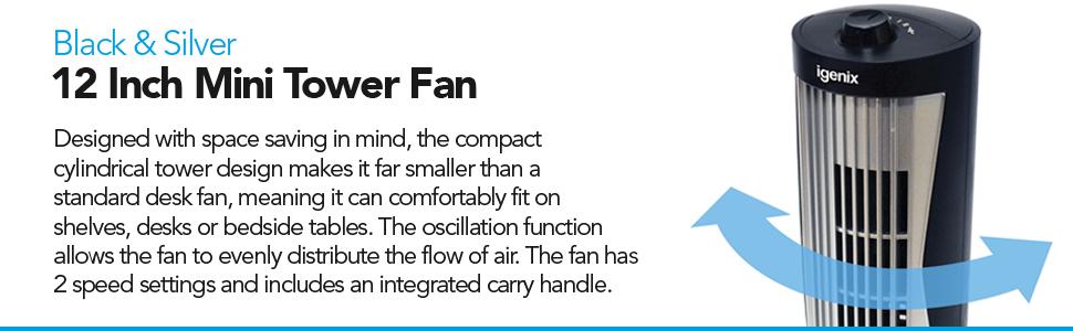 Black 12 Inch Bedside Fan Oscillating Igenix DF0020 Mini Tower Fan