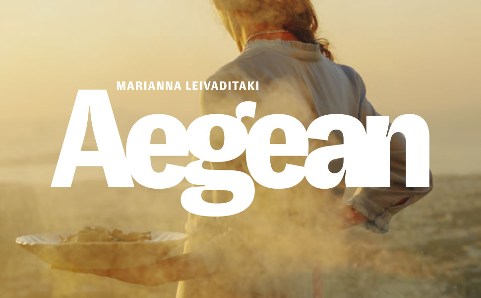 Aegean: Recipes from the Mountains to the Sea by Marianna Leivaditaki from the Greek island of Crete