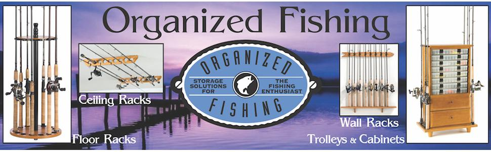 Storage Solutions for the Fishing Enthusiast