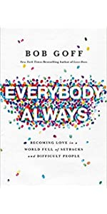 Everybody, Always by Bob Goff - The Book