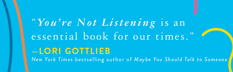 Youre Not Listening What Youre Missing And Why It Matters Pdf