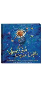 WHen god made light, matthew paul turner