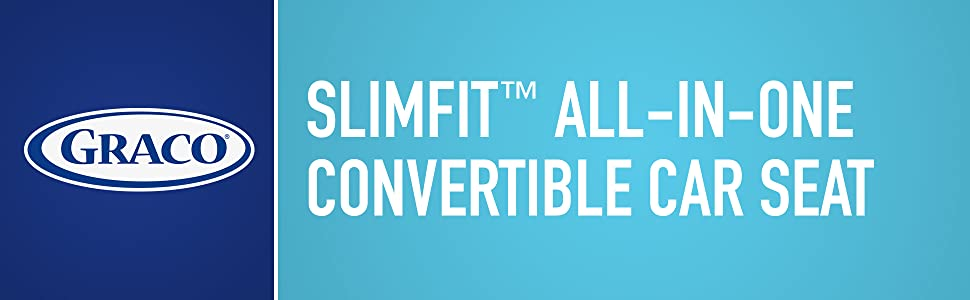 Slimfit All-in-One Convertible Car Seat