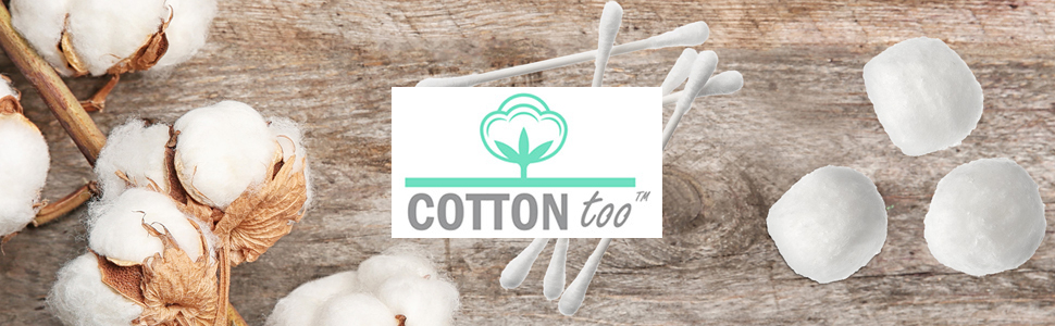 Cotton Too