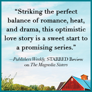 """Striking the perfect balance of romance, heat, and drama [plus more text]"" -- Publishers Weekly"