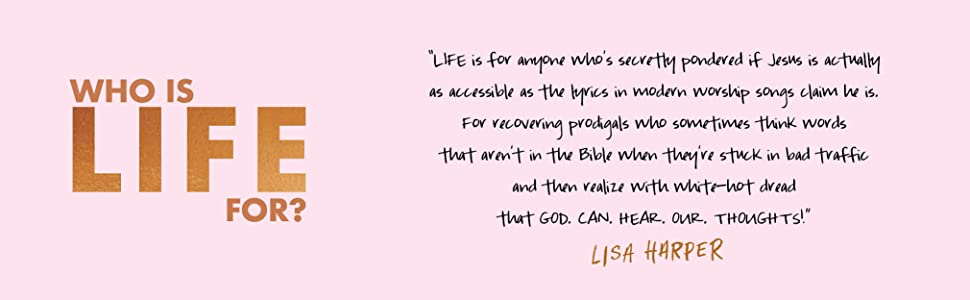 Lisa Harper, Life devotional, Lisa and Missy, life devo, devotional for women, inspirational