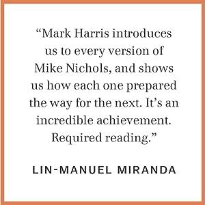 Mike Nichols: A Life, Mark Harris, biography