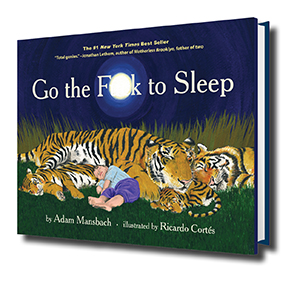 Go the F to Sleep; satire; funny books; new parents; baby shower gift; bedtime
