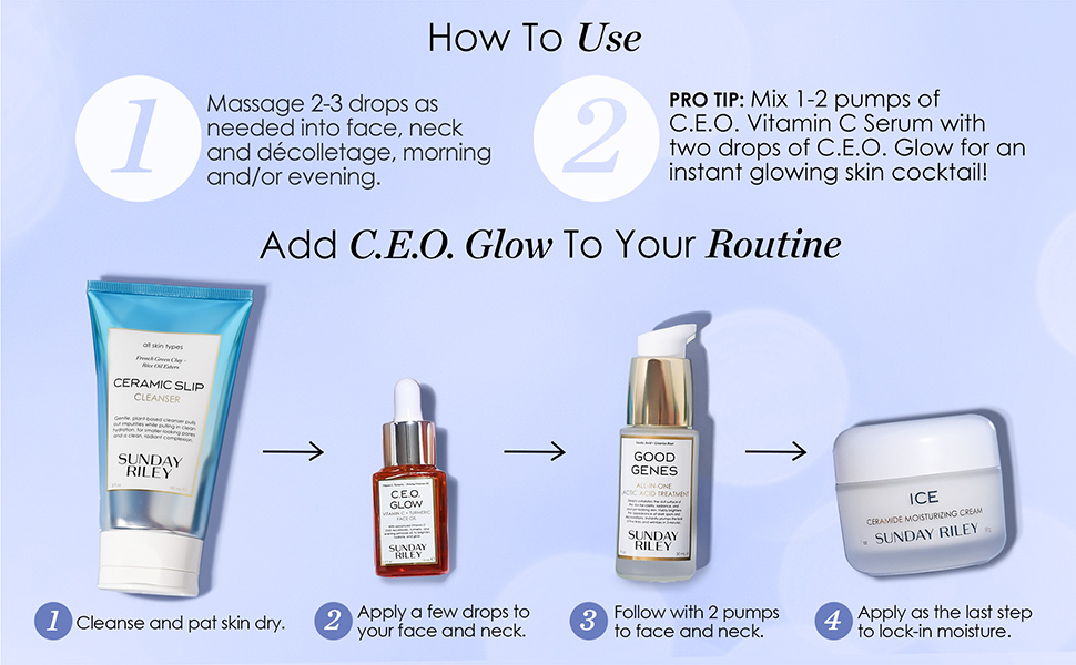 How To Use: Add C.E.O. Glow To Your Routine